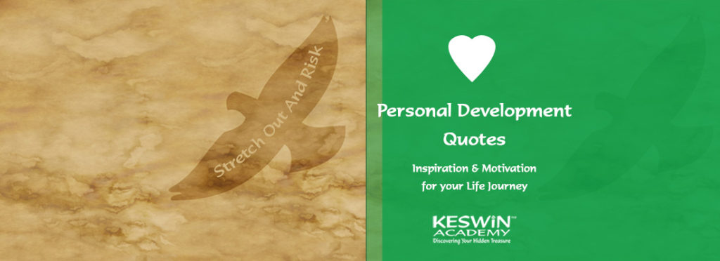Personal Development Quotes KESWiN Academy