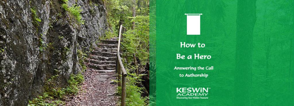 How to be a Hero KESWiN Academy